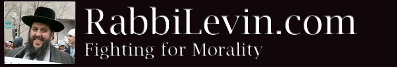 RabbiLevin.com - Fighting for Morality!