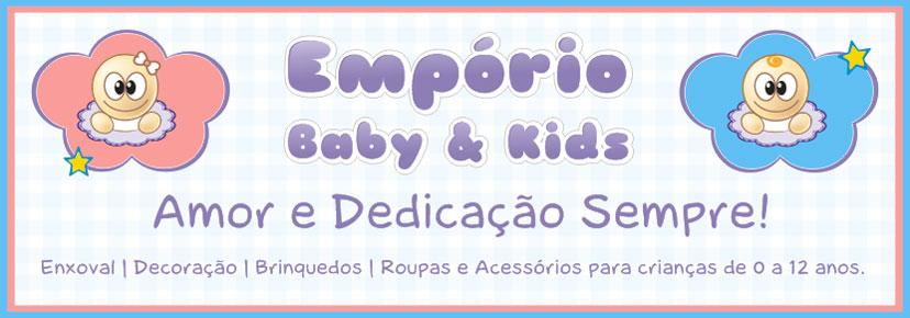 Empório Baby & Kids | Amor e Dedicação Sempre!