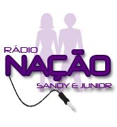 ♪ Rádio Nação Sandy e Junior ♪