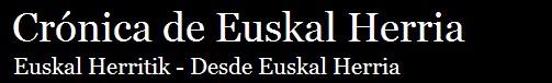 Crónica de Euskal Herria