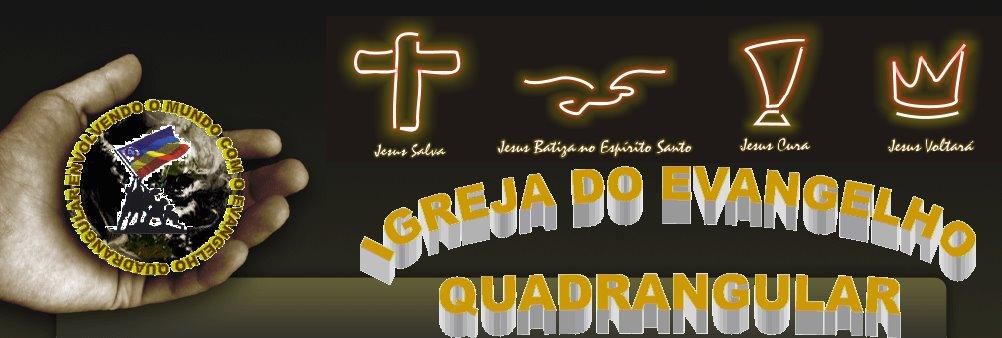 IGREJA DO EVANGELHO QUADRANGULAR -  REVORÊDO