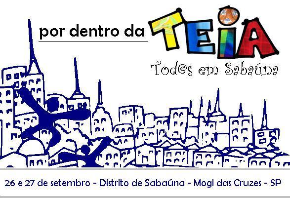 Por dentro da Teia - Tod@s em Sabaúna