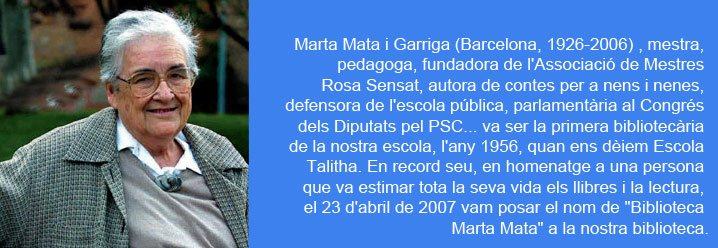"""Per què la nostra biblioteca es diu """"Biblioteca Marta Mata""""?"""