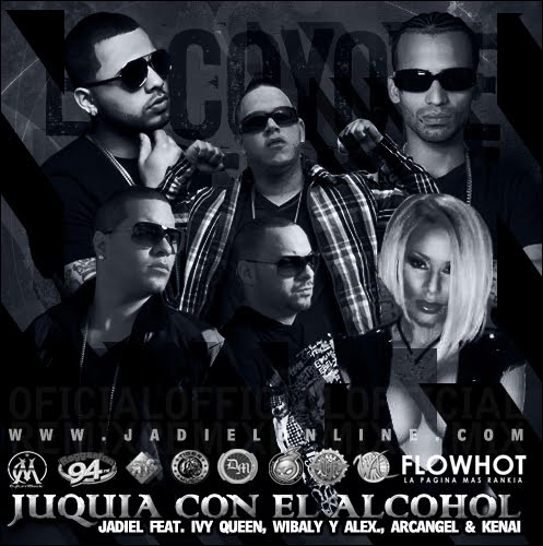 Exclusivo!!– Juquia Con El Alcohol Jadiel(Feat. Arcángel, Ivy Queen, Wibal & Alex & Kenai) [Remix]