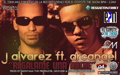 J Alvarez Ft. Arcangel - Regalame Una Noche (Prod By Montana The Producer, NelFlow & Eliot El Mago