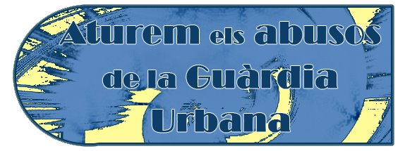 Aturem els abusos de la guàrdia urbana  Tarragona