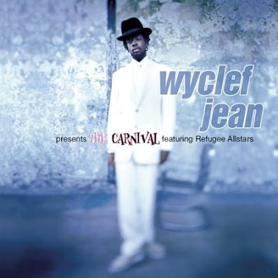 Album Wyclef Jean The Carnival. Wyclef Jean — The Carnival