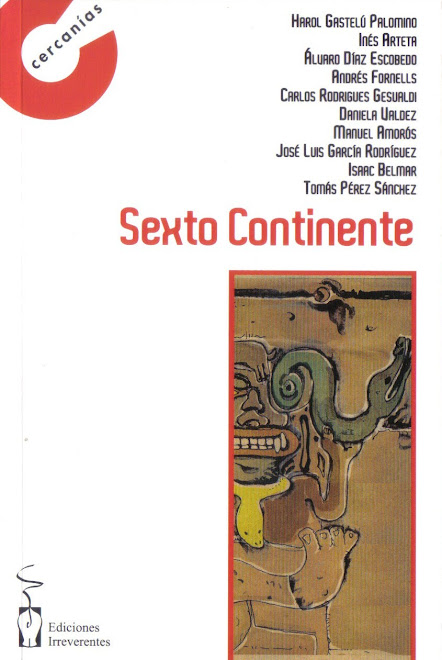 """Antología Sexto Continente (varios autores) Contiene mi cuento """"Hotel Tokio"""""""