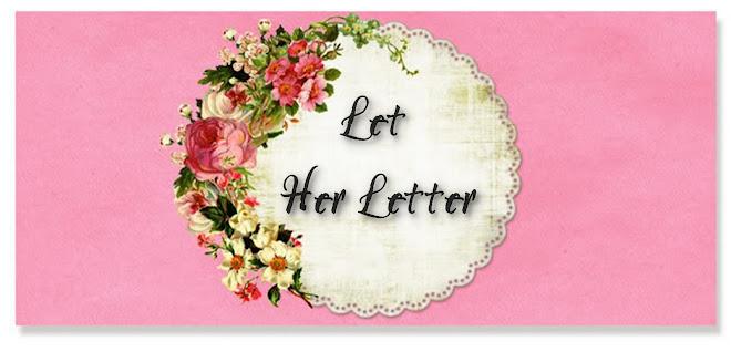Let Her Letter 365