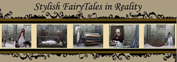 Stylish FairyTales in Reality
