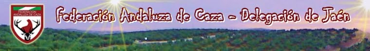 Federación Andaluza de Caza Delegación de Jaén
