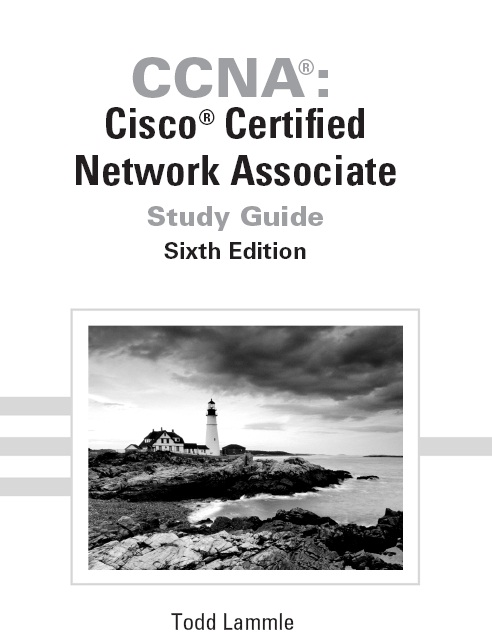 CCNA Cisco Certified Network Associate Study Guide, 7th ...