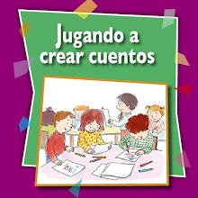 JUGANDO A CREAR CUENTOS