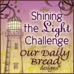 Our daily Bread ~ Shining the Light Award Badge