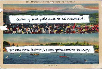 PostSecret postcard- I secretly hope you're going to be miserable. But even more secretly I hope you're going to be happy.