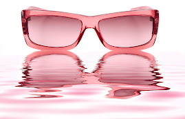 I ask you, What's wrong with wearing rose colored glasses anyway? I'll tell you~NOTHING!