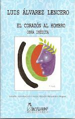 Mi reencuentro con la obra de Luis Álvarez Lencero