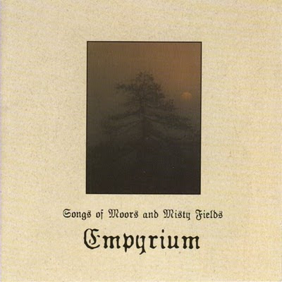 Empyrium Songs of Moors and Misty Fields