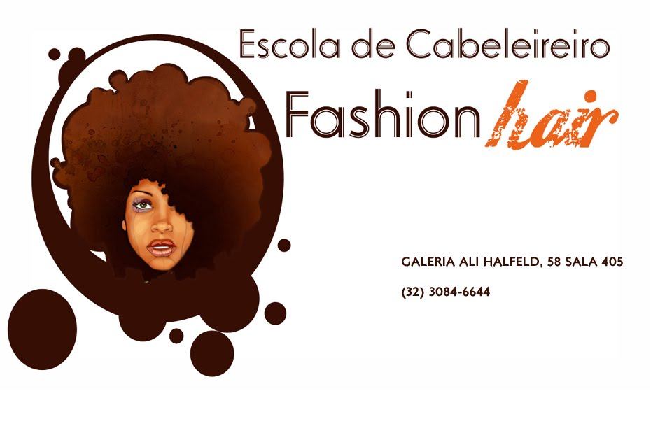 FASHION  HAIR - Escola de Cabeleireiro