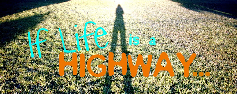 if life is a highway