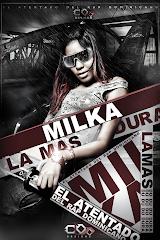 Milka ''La Mas Dura'' - El Atentado (The Album)