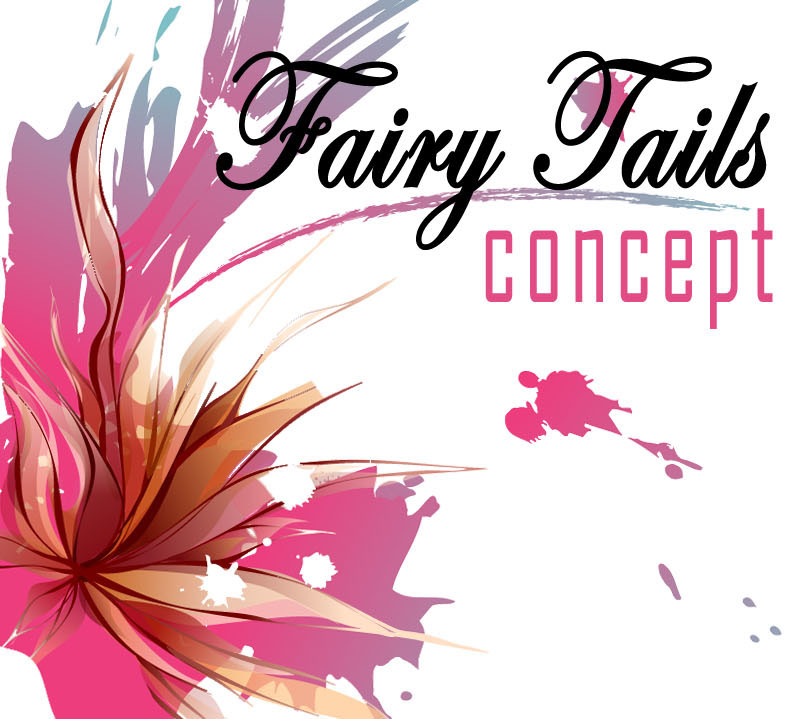 Fairy Tails Concept