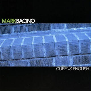 Mark Bacino - Queens English released today!