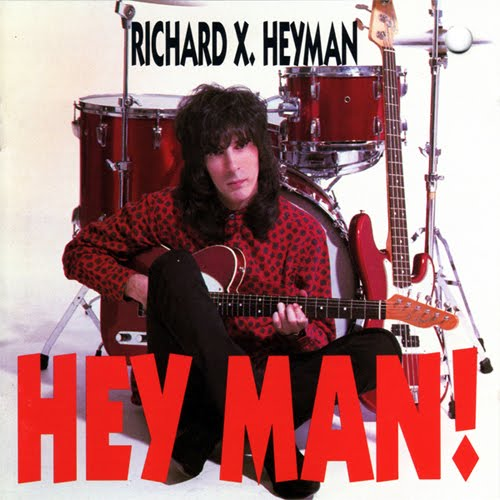 [Richard+X.+Heyman+-+Hey+Man!+-+1991]