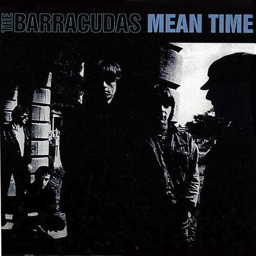 vous écoutez quoi à l\'instant - Page 6 The+Barracudas+-+Mean+Time+-+1983