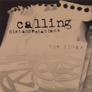 The Nines - Calling Distance Stations - 2006