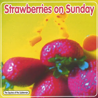 Cover Album of The Squires of the Subterrain - Strawberries on Sunday - 2003