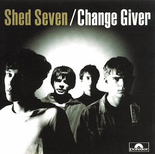 Shed Seven - Change Giver - 1995