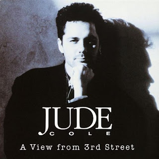 Jude Cole - A View from 3rd Street - 1990