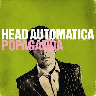 Head Automatica - Popaganda - 2006