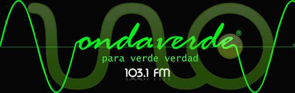 Onda Verde Para Verde Verdad Radio Uno 103.1 FM