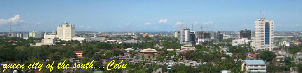 Queen City of the South ...CEBU