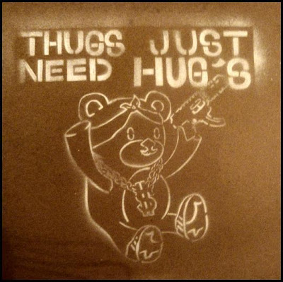 Thugs just need hug's