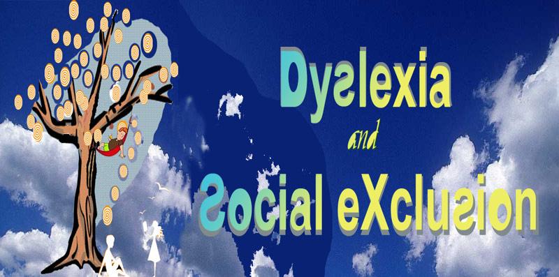 Dyslexia and Social Exclusion
