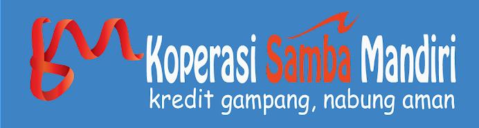 Koperasi Samba Mandiri: Kredit Gampang Nabung Aman