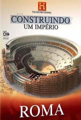 Construindo Um Império: Roma - DVDRip Dual Áudio