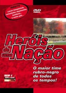 Flamengo: Heróis de Uma Nação - DVDRip Nacional