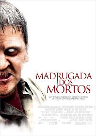 Madrugada Dos Mortos Dublado (2004)