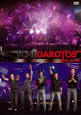Tchê Garotos do Brasil - Ao Vivo - DVDRip