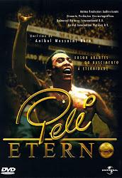Baixe imagem de Pelé Eterno (Nacional) sem Torrent