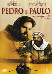 Pedro e Paulo com Coragem e Fé Dublado Online