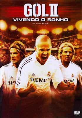 Gol+2+ +Vivendo+o+Sonho Gol 2 Vivendo o Sonho 2007