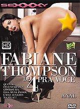 Sexxxy - Fabiane Thompson de 4 Pra Você - (+18)