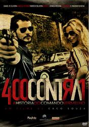 Baixar Filme 400 Contra 1   Uma História Do Crime Organizado (Nacional) Online Gratis