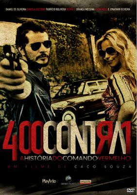 Baixar Filmes Download   400 Contra 1   Uma História Do Crime Organizado (Nacional) Grátis