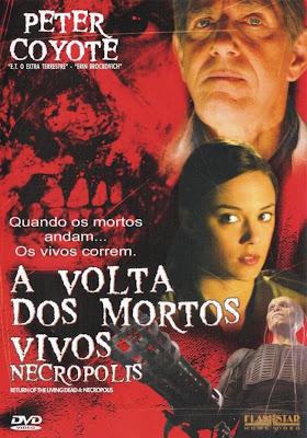A Volta dos Mortos Vivos 4: Necrópolis - DVDRip Dublado